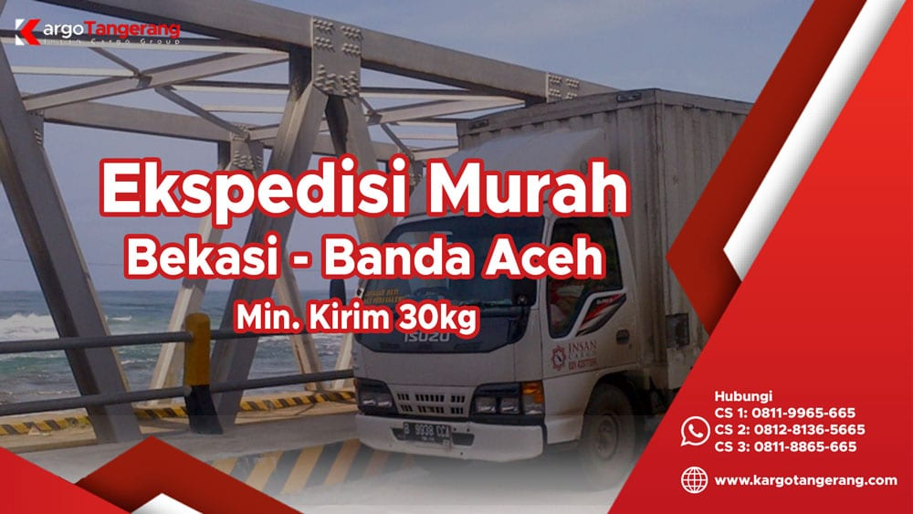 Jasa Ekspedisi Bekasi ke Banda Aceh murah