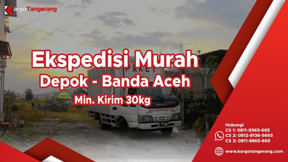 Jasa Ekspedisi Depok ke Banda Aceh murah, pengiriman barang depok banda aceh
