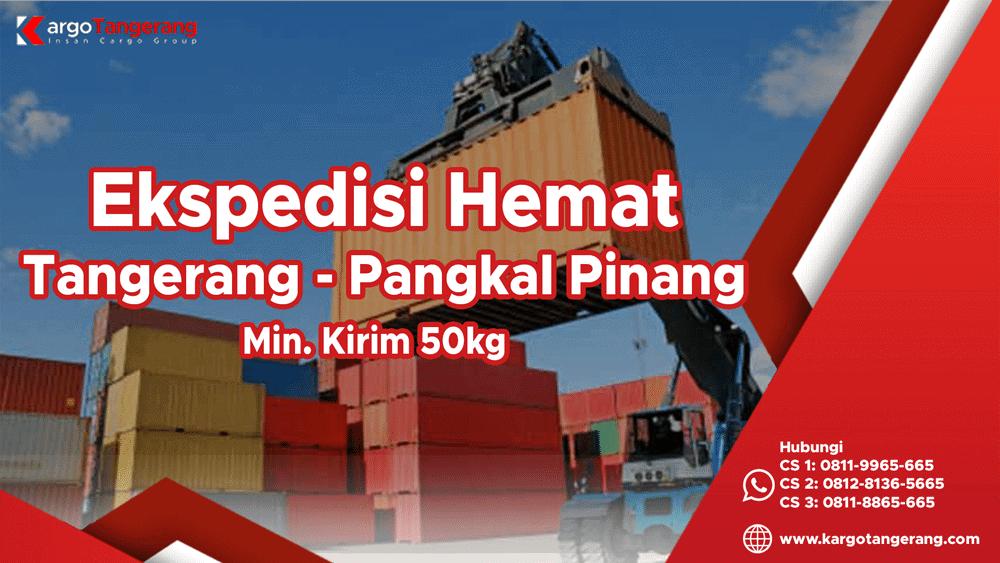 Jasa Ekspedisi Tangerang ke Pangkal Pinang Hemat