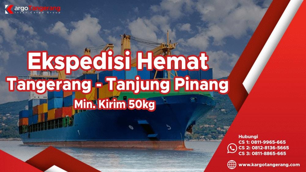 Ekspedisi tangerang ke Tanjung Pinang termurah minimal kirim hanya 50kg