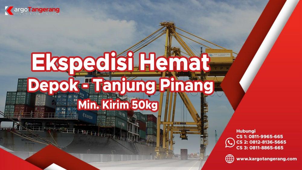 Ekspedisi Depok ke Tanjung Pinang Hemat minimal kirim hanya 50kg