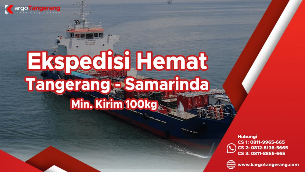 Ekspedisi Tangerang ke Samarinda termurah minimal kirim hanya 100kg