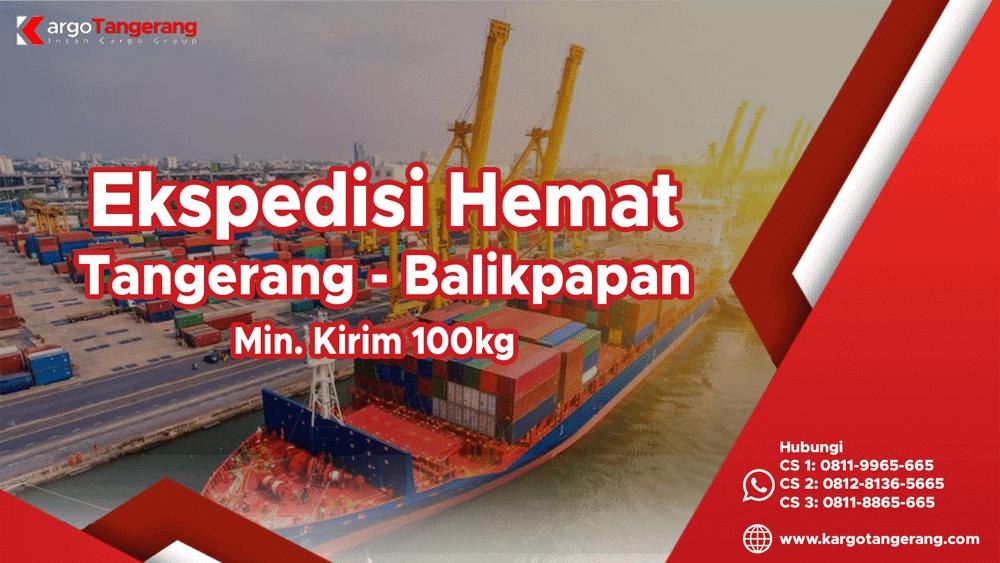 Jasa Ekspedisi Tangerang ke Balikpapan Hemat