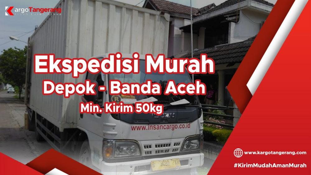 Ekspedisi Depok ke Banda Aceh, Ekspedisi Depok ke Aceh Besar, Ekspedisi Depok ke Aceh Jaya, Ekspedisi Depok ke Batupat, Ekspedisi Depok ke Bireun, Ekspedisi Depok ke Blang Pidie, Ekspedisi Depok ke Blangkejeren, Ekspedisi Depok ke Grong-Grong, Ekspedisi Depok ke Idi Riyeuk, Ekspedisi Depok ke Krueng Geukeh, Ekspedisi Depok ke Kuala Simpang, Ekspedisi Depok ke Kutacane, Ekspedisi Depok ke Langsa, Ekspedisi Depok ke Lhoksukon, Ekspedisi Depok ke Lhokseumawe, Ekspedisi Depok ke Matang Geulumpang, Ekspedisi Depok ke Meulaboh, Ekspedisi Depok ke Sabang, Ekspedisi Depok ke Sigli, Ekspedisi Depok ke Sinabang, Ekspedisi Depok ke Singkil, Ekspedisi Depok ke Subussalam, Ekspedisi Depok ke Takengon, Ekspedisi Depok ke Tapak Tuan,