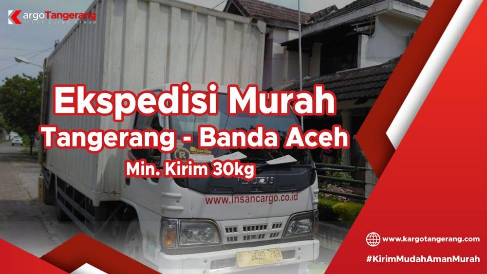 Jasa Ekspedisi Tangerang Ke Banda Aceh Termurah Min 30kg Dtd